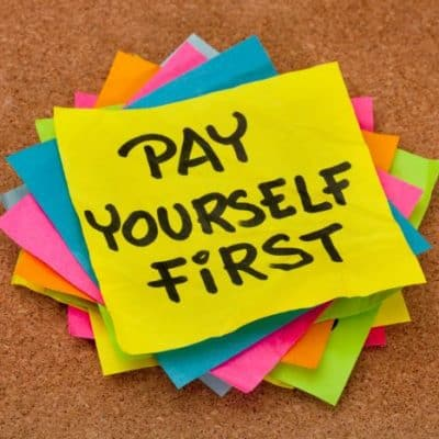 Why Paying Yourself First Lead to Positive Net Wealth